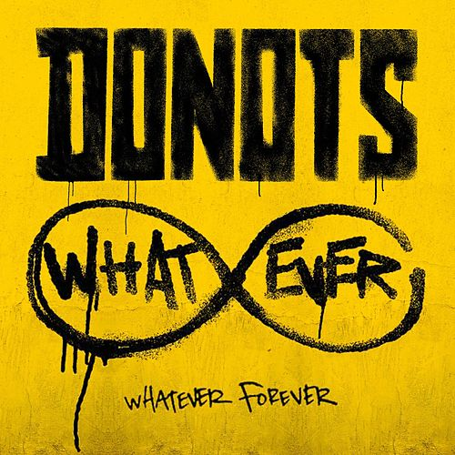 Whatever Forever von Donots