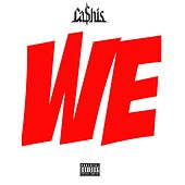 We by Ca$his