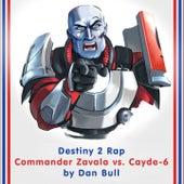 Destiny 2 Rap: Commander Zavala vs. Cayde-6 by Dan Bull