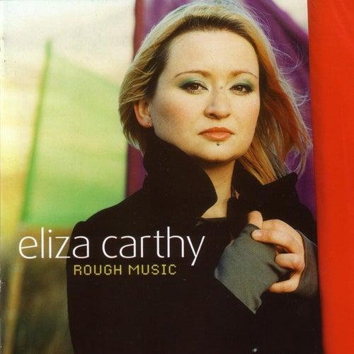 Rough Music by Eliza Carthy