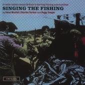 Singing The Fishing by Ewan MacColl