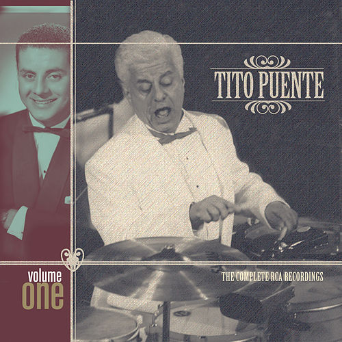 The Complete RCA Recordings Vol. 1 by Tito Puente