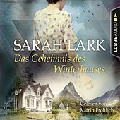 Das Geheimnis des Winterhauses von Sarah Lark