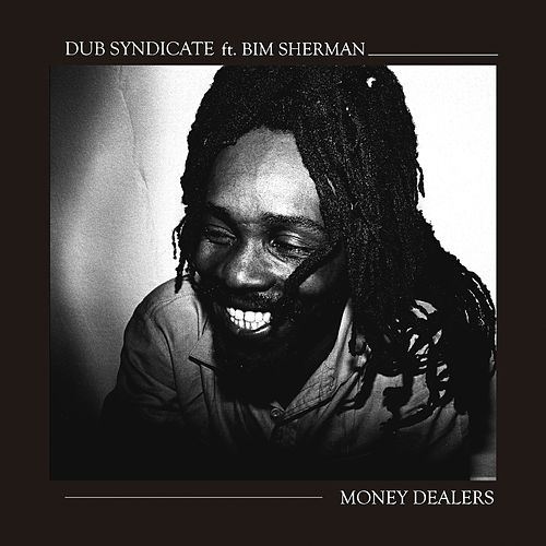 Money Dealers by Dub Syndicate