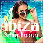 Ibiza Summer Disclosure by Various Artists