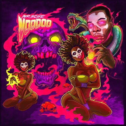 Voodoo by Mr. Sche
