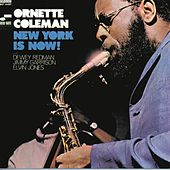 Play & Download New York Is Now by Ornette Coleman | Napster