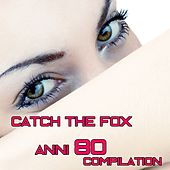 Catch the Fox Compilation by Various Artists