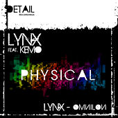 Physical by Lynx