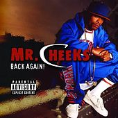 Play & Download Back Again! by Mr. Cheeks | Napster