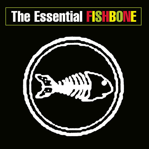 Play & Download The Essential Fishbone by Fishbone | Napster