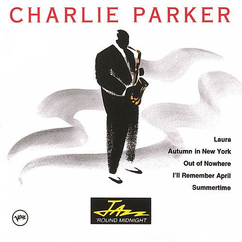 Play & Download Jazz 'Round Midnight by Charlie Parker | Napster