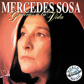 Play & Download Gracias A La Vida by Mercedes Sosa | Napster
