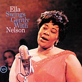 Play & Download Ella Swings Gently With Nelson by Ella Fitzgerald | Napster