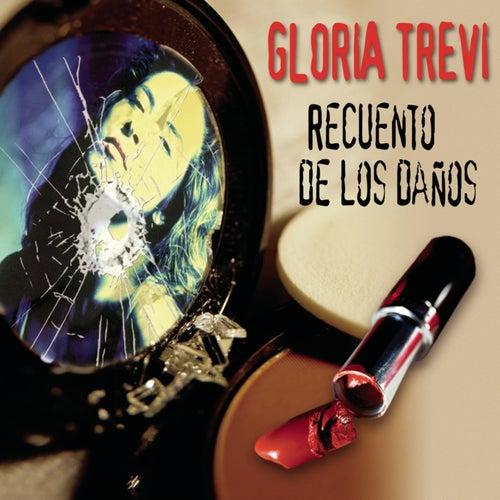 Recuento De Los Danos by Gloria Trevi