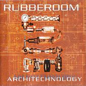 Play & Download Architechnology by Rubberoom | Napster