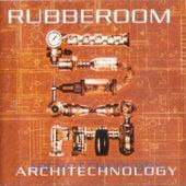 Architechnology by Rubberoom