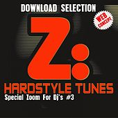Hardstyle Tunes #3 (Special Zoom For Dj's #3) by Various Artists