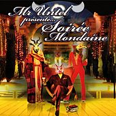 Play & Download Soirée Mondaine by Mr Untel | Napster