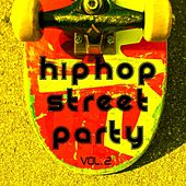 Hip Hop Street Party Vol. 2 by Various Artists