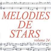 Play & Download Mélodies de stars volume 24 by Various Artists | Napster