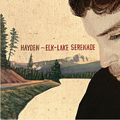 Play & Download Elk-lake Serenade by Hayden | Napster