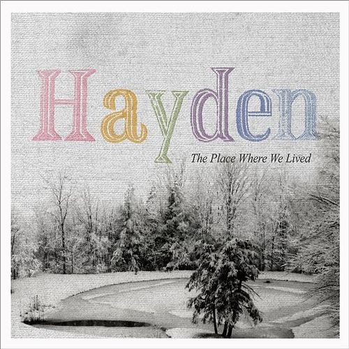 The Place Where We Lived by Hayden