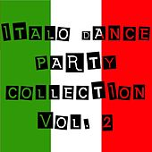 Italo Dance Party Collection Vol. 2 by Various Artists