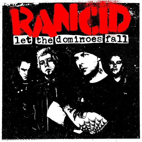Play & Download Let The Dominoes Fall by Rancid | Napster