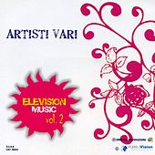 Elevision Music Vol. 2 by Various Artists