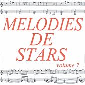 Mélodies de stars volume 7 by Various Artists
