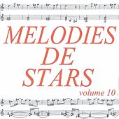 Mélodies de stars volume 10 by Various Artists