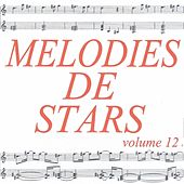 Play & Download Mélodies de stars volume 12 by Various Artists | Napster