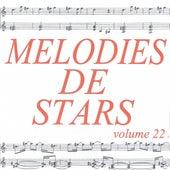 Mélodies de stars volume 22 by Various Artists