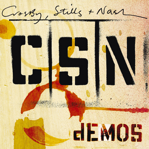 Demos von Crosby, Stills and Nash