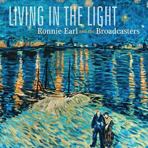 Play & Download Living In The Light by Ronnie Earl | Napster