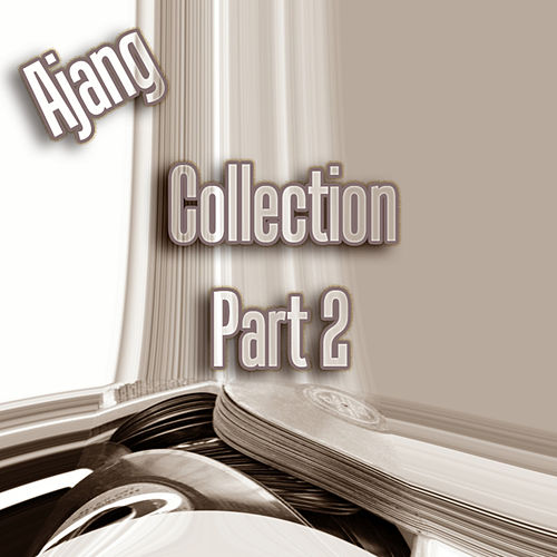 Play & Download Ajang Collection, Pt. 2 by Various Artists | Napster
