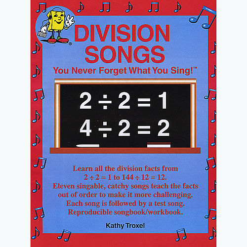 Division Songs by Kathy Troxel