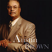 Play & Download Austin Brown by Austin Brown | Napster
