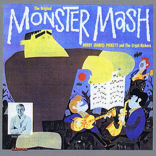 Play & Download The Original Monster Mash by Bobby 'Boris' Pickett | Napster