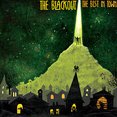 The Best In Town by The Blackout
