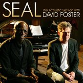 Play & Download Seal - The Acoustic Session with David Foster by Seal | Napster