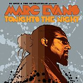 Play & Download Tonight's The Night by Marc Evans | Napster
