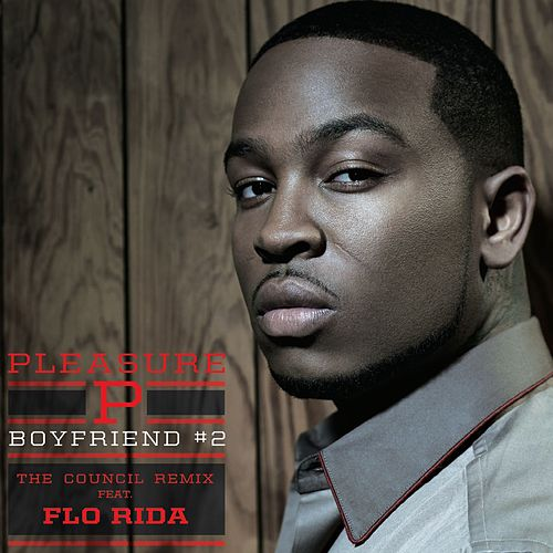 Play & Download Boyfriend #2 [feat. Flo Rida] by Pleasure P | Napster