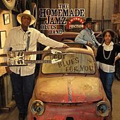 I Got Blues For You by The Homemade Jamz Blues Band