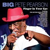 Play & Download Finger In Your Eye by Big Pete Pearson | Napster