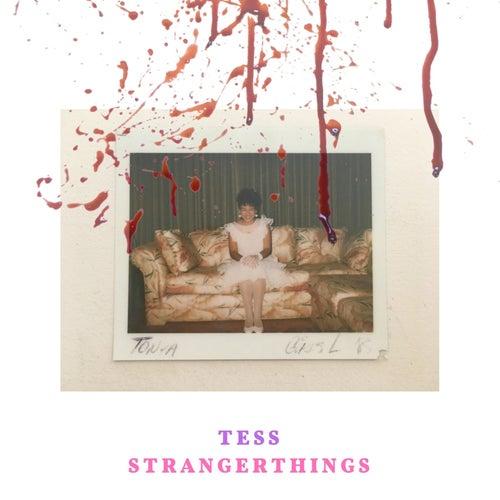 Stranger Things by Tess