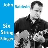 Six String Slinger by John Baldwin