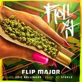 Roll It (feat. Eric Bellinger) by Flip Major