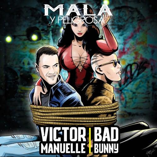 Mala y Peligrosa by Victor Manuelle & Bad Bunny
